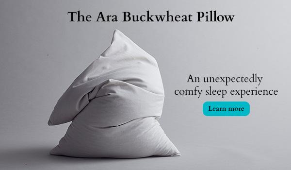 The Ara Buckwheat Pillow - super comfortable